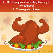 what do you for thanksgiving dinner thanksgiving jokes