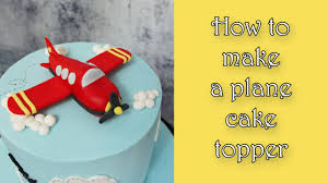 z cake topper how to make a plane cake topper jak zrobić samolot z masy