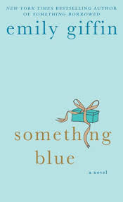 something blue emily giffin something blue by emily giffin paperback barnes noble