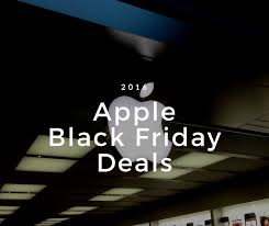 apple black friday 2016 what to expect