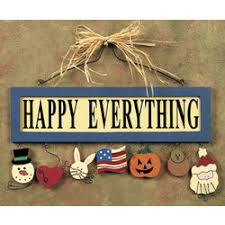 happy everything sign happy everything wall sign findgift