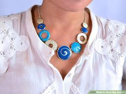 wear necklace images 4 ways to wear big jewelry wikihow jpg