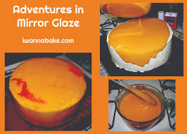 adventures in mirror glaze i wanna bake