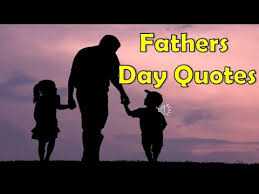 best dad quotes collection of father daughter and father son youtube