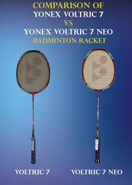 yonex table tennis rackets comparison of yonex voltric 7 vs yonex voltric 7 neo khelmart org