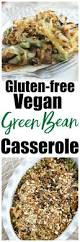 healthy recipe makeover green bean casserole vegan and gluten