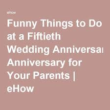 50th wedding anniversary best 25 50th wedding anniversary ideas on 50th