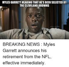 Cleveland Meme - myles garrett hearing that he s been selected by the cleveland
