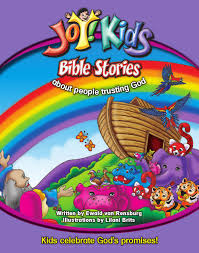 joy kids bible stories about people trusting god by cmp issuu