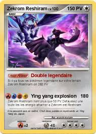 Pokémon Zekrom Reshiram 8 8  Double legendaire  Ma carte Pokémon