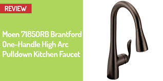 moen brantford kitchen faucet rubbed bronze moen 7185orb brantford kitchen faucet review best kitchen tools