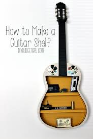 How To Make Wall Shelves How To Make A Guitar Shelf Guitar Shelf Guitars And Shelves