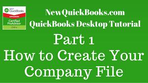 quickbooks desktop tutorial part 1 how to create your company