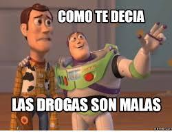 Meme Droga - 25 best memes about memes de droga memes de droga memes