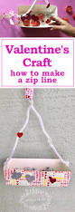 How To Build A Backyard Zip Line by Valentine U0027s Day Craft For Little Kids How To Make A Zip Line