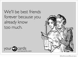 Best Friend Memes - 28 most funny best friends meme pictures and images