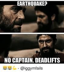 Earthquake Meme - earthquake no captain deadlifts meme on esmemes com