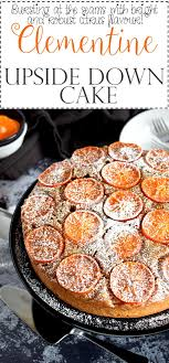 clementine cuisine clementine cake lord byron s kitchen
