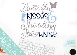 butterfly kisses shooting wishes svg cutting files by hello
