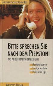 sprüche anrufbeantworter bitte sprechen sie nach dem piepston das anrufbeantworter buch