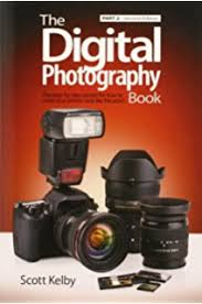 Digital Photography The Digital Photography Book Part 1 2nd Edition Kelby