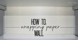 where to buy pretty wrapping paper how to wrapping paper wall this is our bliss