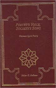 Ottoman Poetry Poetry S Voice Society S Song Ottoman Lyric Poetry