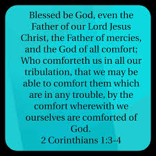May The God Of All Comfort Comforting Others As God Has Comforted Us Something To Stu Over