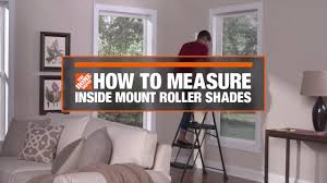how to measure for inside mount window roller shades decor how