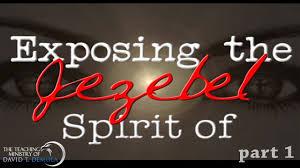 exposing the spirit of jezebel part 1