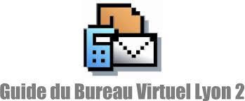 bureau virtuel lyon2 guide du bureau virtuel lyon 2 pdf
