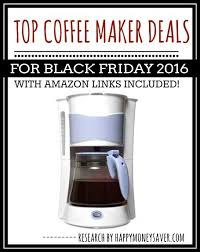nespresso machine target black friday top coffee maker deals for black friday 2016