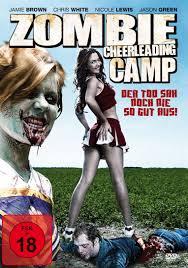 Zombie Cheerleader Zombie Cheerleading Camp Trailer Der Tod Sah Noch Nie So Gut Aus