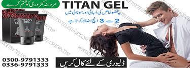 titan gel for fast penis enlargement for men buy online in karachi
