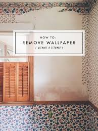 to remove wallpaper without a steamer