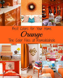 Palmer Weiss Remodelaholic Best Colors For Your Home Orange
