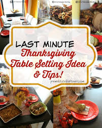last minute thanksgiving table setting ideas and tips