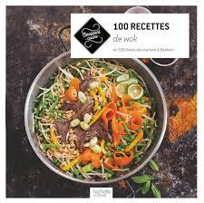 recette cuisine wok amazon fr 100 recettes de wok et 100 listes de courses à flasher