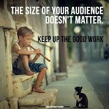 quote up meaning in hindi the size of your audience doesn u0027t matter keep up the good work