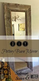 wood turned wall salvaged mirror on the wall pottery barn hacks pottery and barn