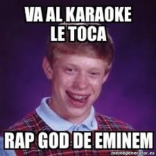 Rap God Meme - meme bad luck brian va al karaoke le toca rap god de eminem 14725130