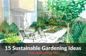 Eco Friendly Garden Ideas 15 Sustainable Gardening Ideas Yardyum Garden Plot Rentals