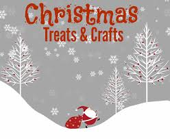 christmas treats and crafts grandma ideas