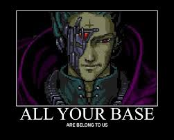 All Your Base Are Belong To Us Meme - all your base are belong to us know your meme 2477777 seafoodnet