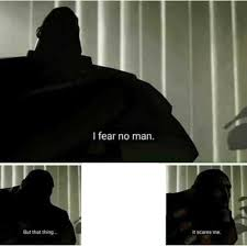 But But Meme Generator - blank i fear no man template for use memeeconomy