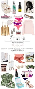 best gifts of 2016 best gifts for her 2016 the girly girl the stripe