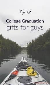 best college graduation gifts 12 best college graduation gifts for guys graduates s