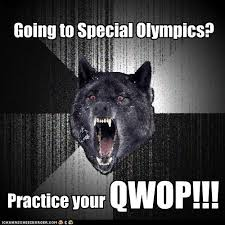 Qwop Meme - insanity wolf going to special olympics memebase funny memes
