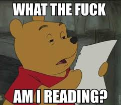 Fuck This Memes - what the fuck am i reading pooh what the fuck am i reading