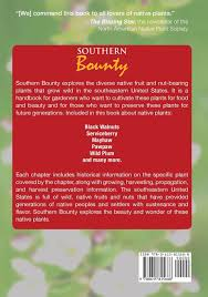 arkansas native plant society southern bounty how to grow and enjoy southeastern native fruits